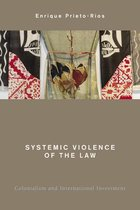 Systemic Violence of the Law