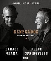 Renegados / Renegades. Born in the USA