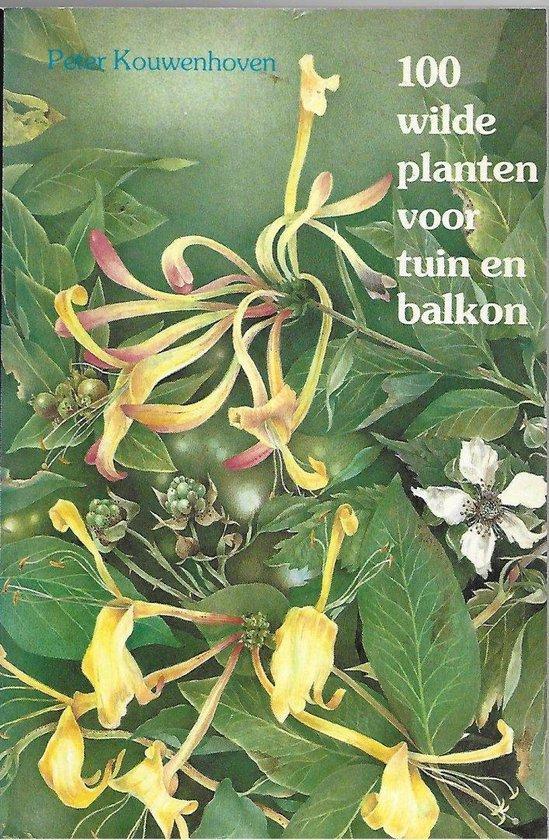 100 Wilde planten voor tuin en balkon - Kouwenhoven pdf epub