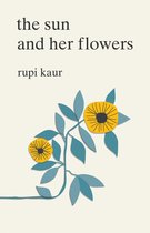 Boek cover The Sun and Her Flowers van Rupi Kaur (Onbekend)