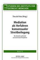 Mediation ALS Verfahren Konsensualer Streitbeilegung