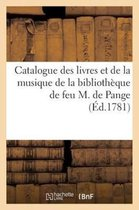 Catalogue des livres et de la musique de la bibliotheque de feu M. de Pange