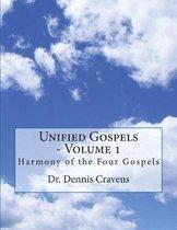 Unified Gospels - Volume 1