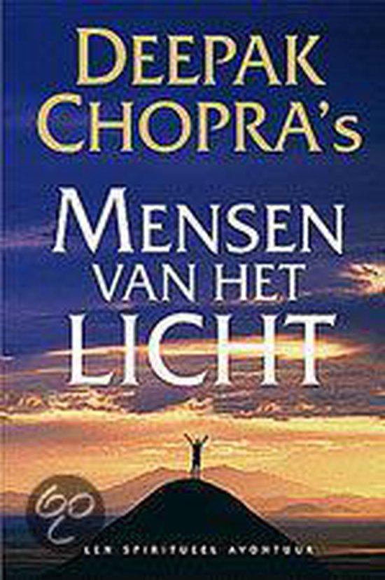 Deepak Chopra'S Mensen Van Het Licht - Deepak Chopra pdf epub