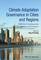 Climate Adaptation Governance in Cities and Regions