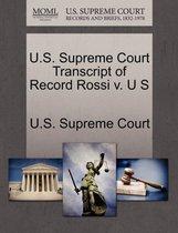 Boek cover U.S. Supreme Court Transcript of Record Rossi V. U S van