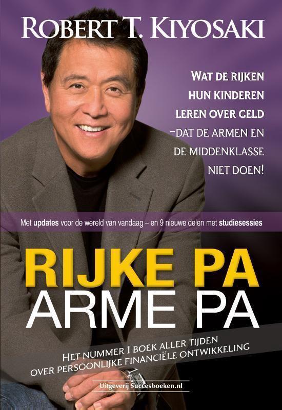 Boek cover Rijke pa arme pa van Robert Kiyosaki (Paperback)