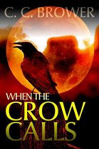 When the Crow Calls