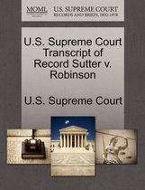 U.S. Supreme Court Transcript of Record Sutter V. Robinson