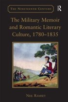 The Military Memoir and Romantic Literary Culture, 1780–1835