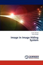 Image in Image Hiding System