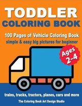 Toddler Coloring Books Ages 2-4: Coloring Books for Toddlers