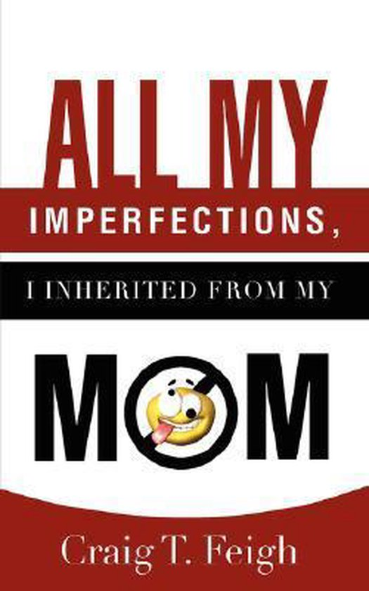 All My Imperfections, I Inherited from My Mom