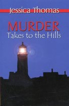 Murder Takes to the Hills