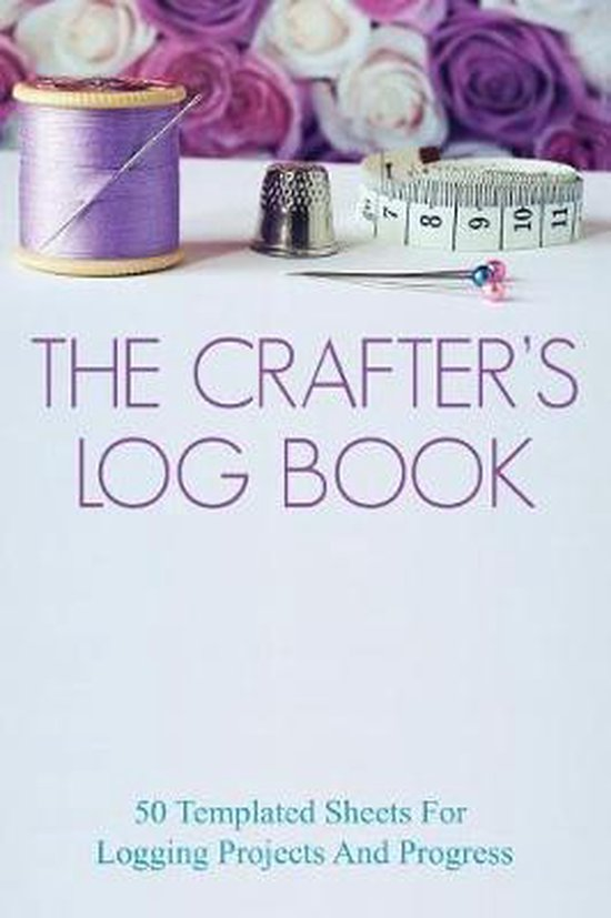 The Crafter's Log Book