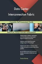 Data Center Interconnection Fabric Complete Self-Assessment Guide