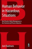 Human Behavior in Hazardous Situations