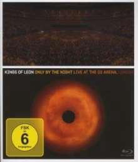 Kings Of Leon: Only By The Night - Live At The 02 Arena, London