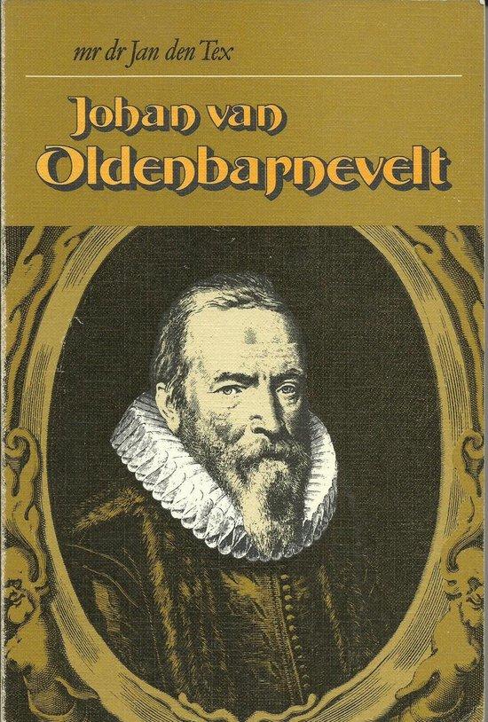 Johan van Oldenbarnevelt - mr. dr. Jan den Tex pdf epub