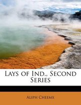 Lays of Ind., Second Series