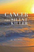 Cancer The Silent Killer
