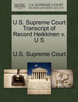 U.S. Supreme Court Transcript of Record Heikkinen V. U S