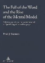 The Fall of the Word and the Rise of the Mental Model