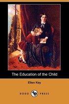 The Education of the Child (Dodo Press)