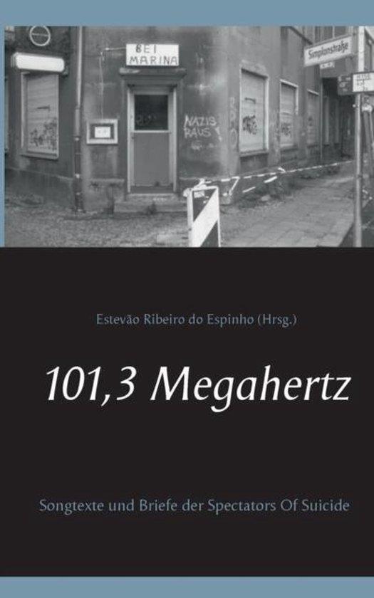 Boek cover 101,3 Megahertz van  (Paperback)