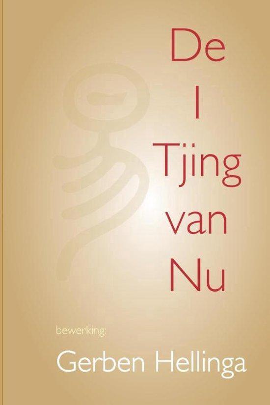 I Tjing van Nu - Gerben Hellinga |