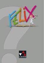 Felix ¿ Forum. Felix ¿ neu Prüfungen 2