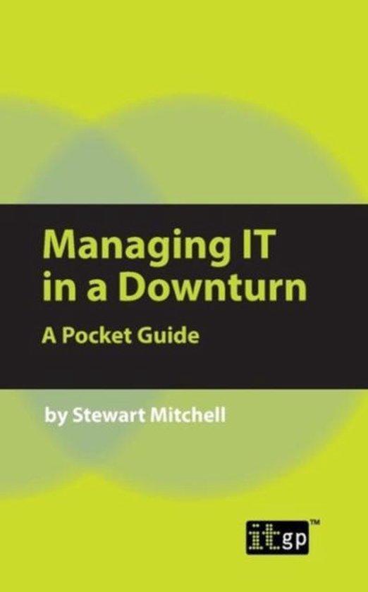 Managing IT in a Downturn