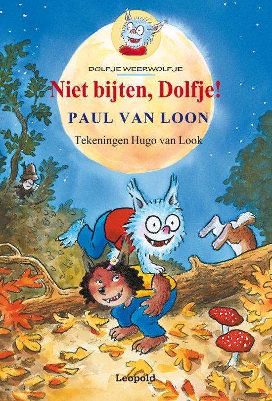 Dolfje Weerwolfje / Niet Bijten, Dolfje! - Paul van Loon  