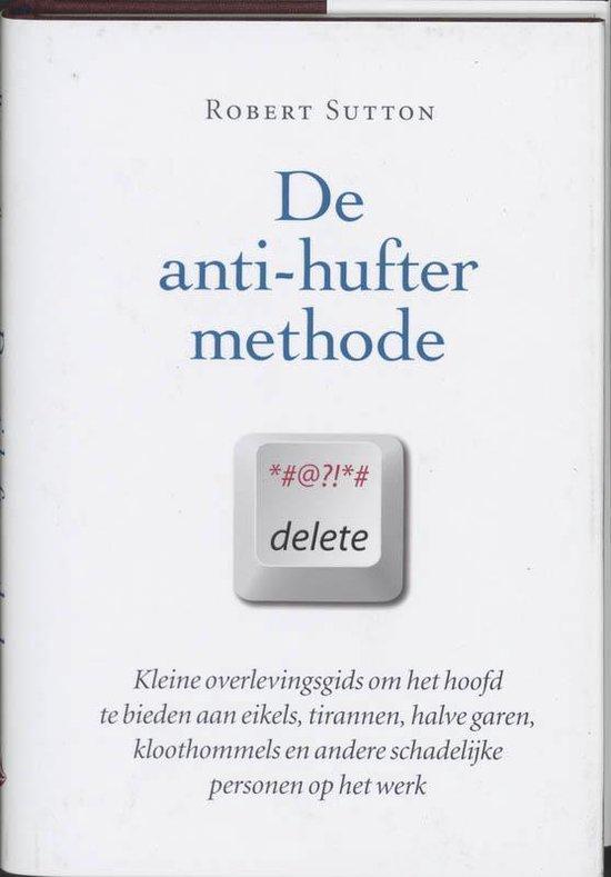 De Anti-Hufter Methode - R. Sutton | Fthsonline.com