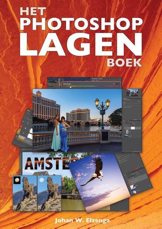 Het Photoshop Lagen boek - Johan W. Elzenga   Fthsonline.com