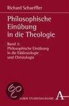 Philosophische Einübung in die Theologie 3
