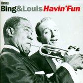 Bing & Louis Havin' Fun