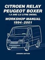 Citroen Relay Peugeot Boxer 1.9 and 2.5 Litre Diesel Workshop Manual 1994-2001