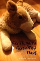 Six Hundred Sixty-Two Days