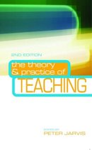 The Theory and Practice of Teaching