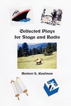 Collected Plays for Stage and Radio
