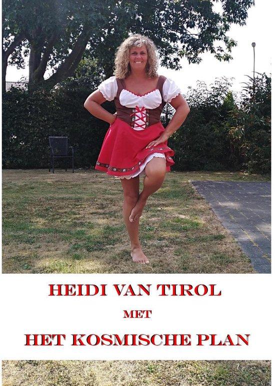 Het kosmische plan - Heidi van Tirol |