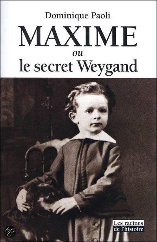 Boek cover Maxime ou le secret Weygand van Dominique Paoli (Paperback)