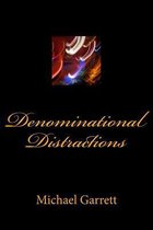 Denominational Distractions