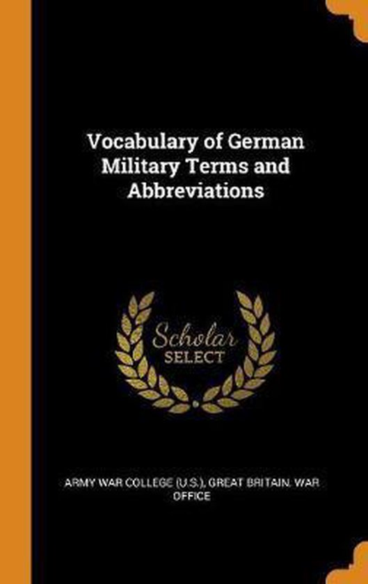 Vocabulary of German Military Terms and Abbreviations