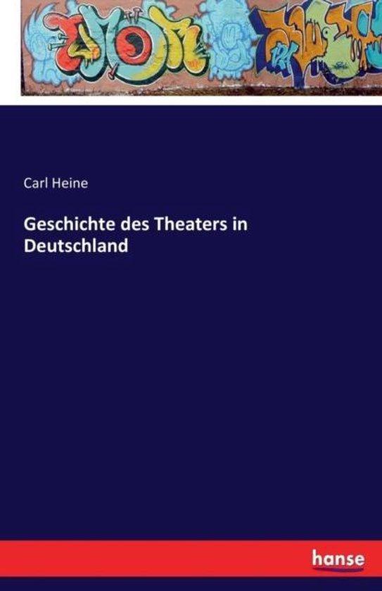 Geschichte des Theaters in Deutschland