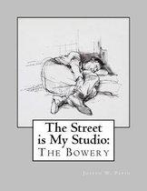 The Street Is My Studio