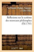 Reflexions sur le systeme des nouveaux philosophes