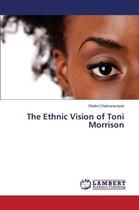 The Ethnic Vision of Toni Morrison