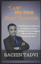 I Am My Own Best Trainer